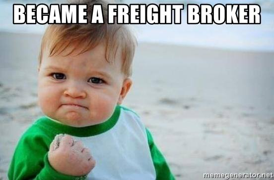 excited about being a freight broker