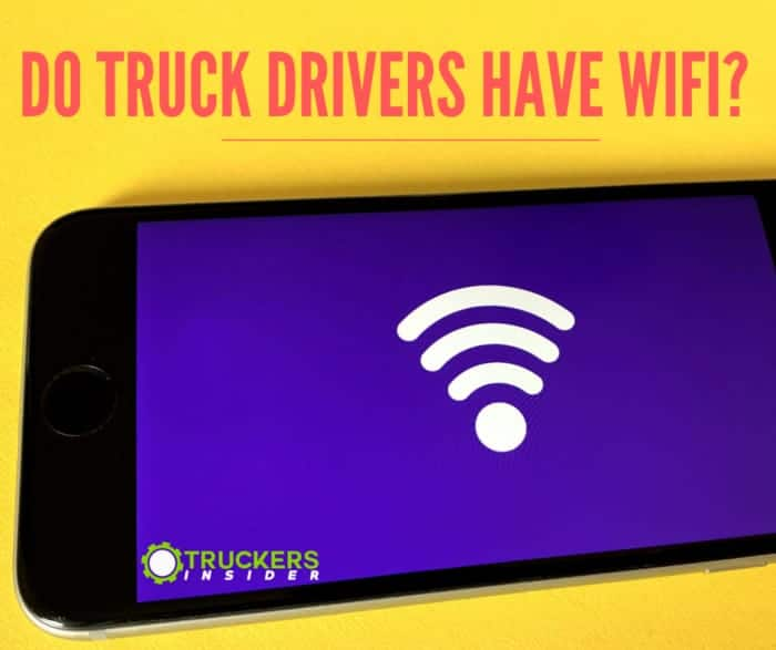 do truck drivers have wifi