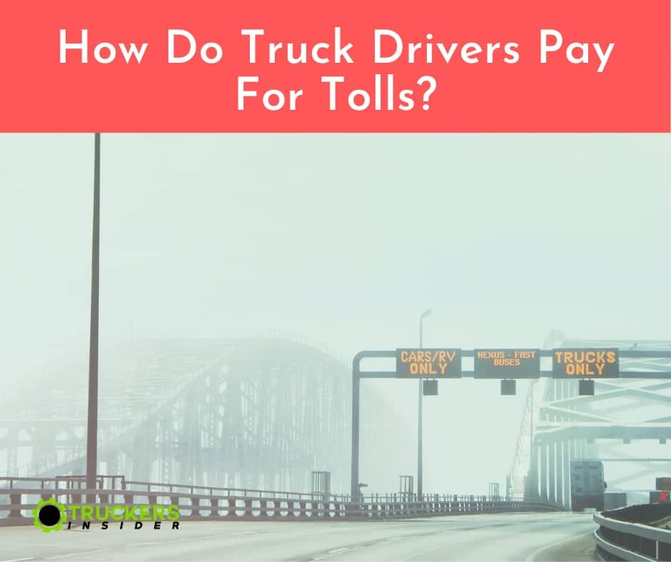 how do truck drivers pay for tolls