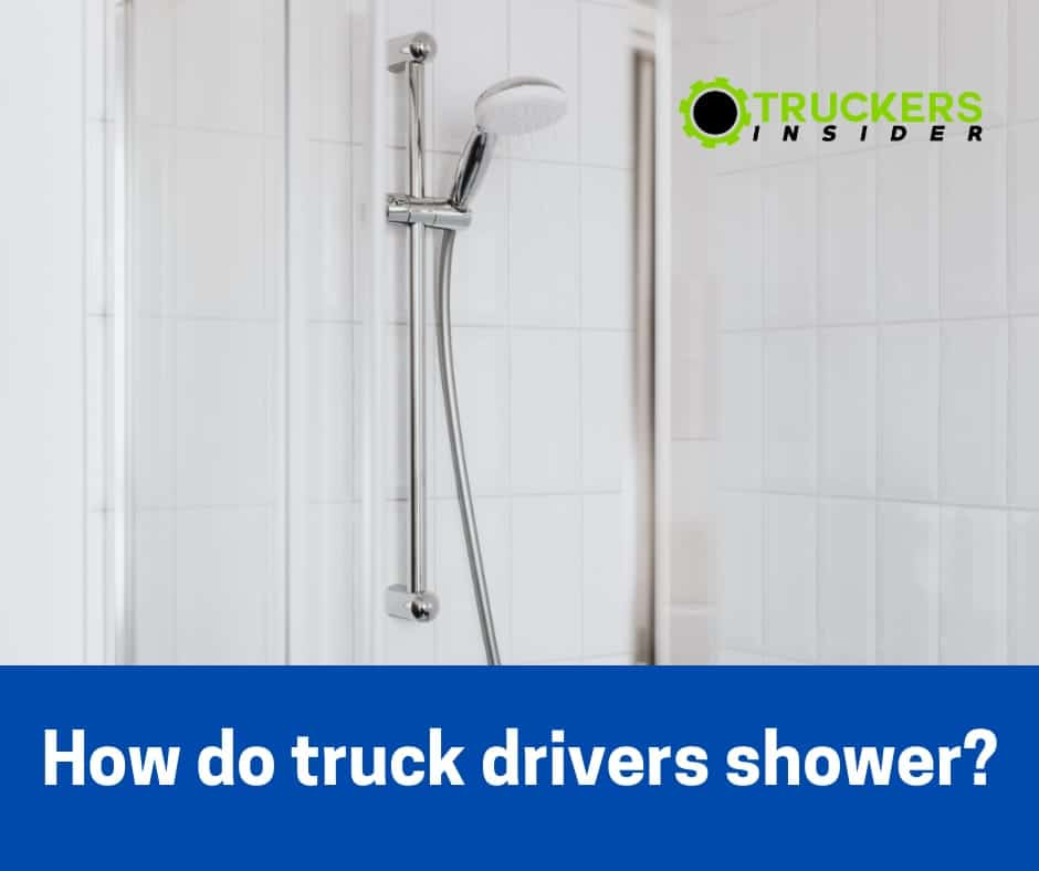 how do truck drivers shower