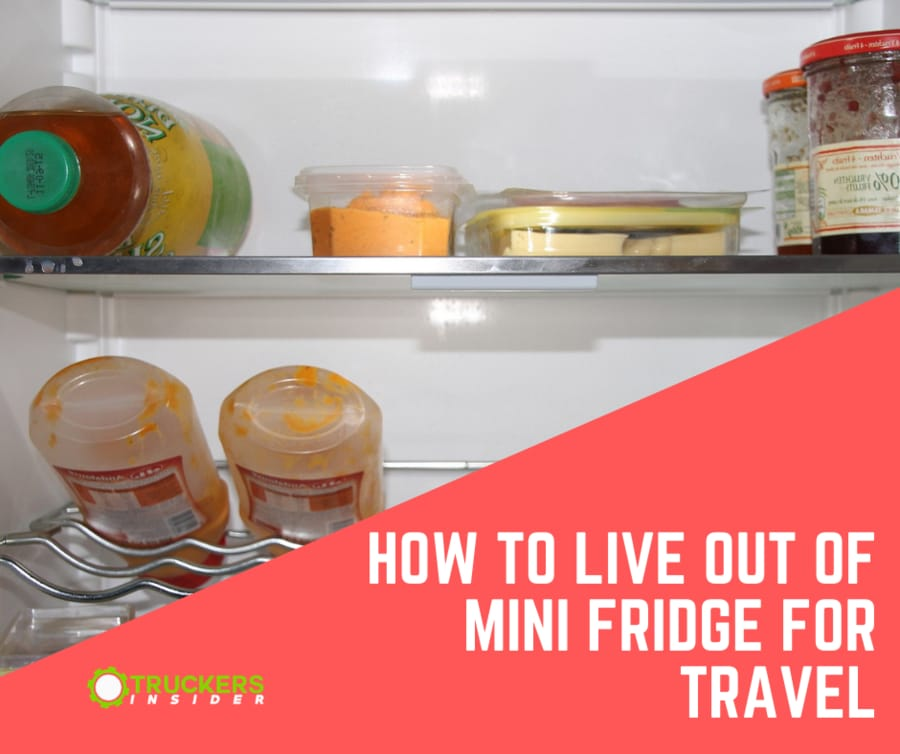 how to live out of a mini fridge for travel